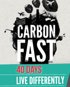 Carbon Fasting for Lent